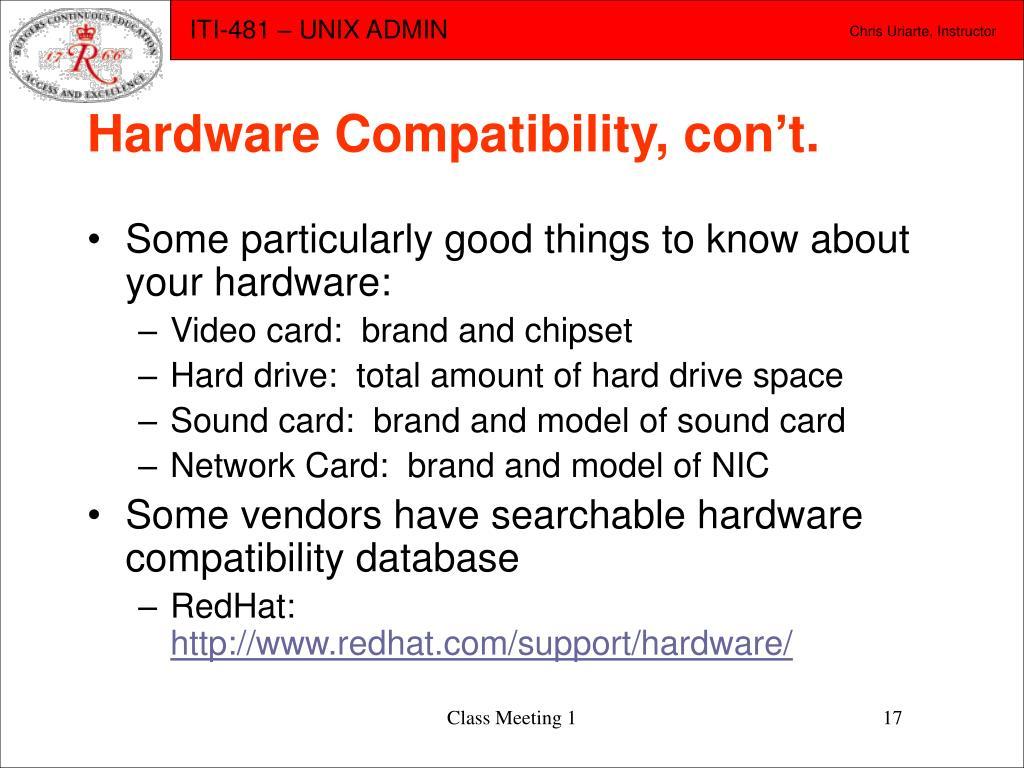 Hardware Compatibility, con't.
