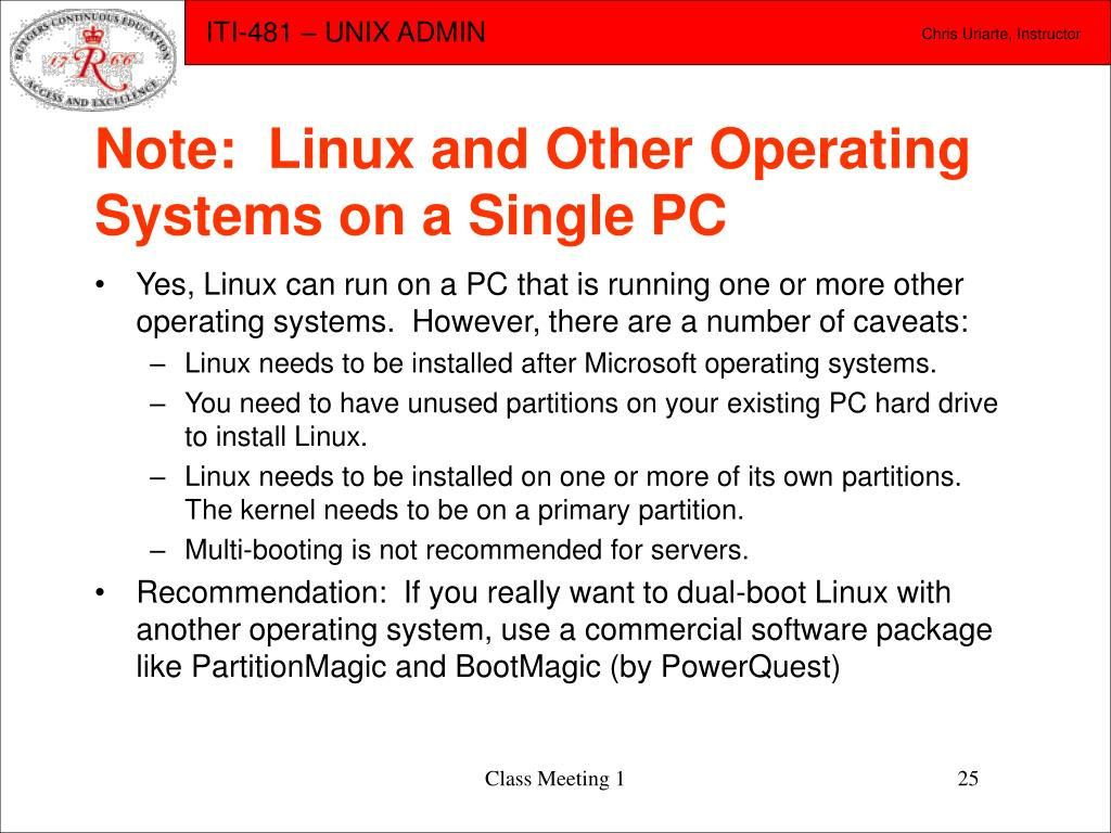 Note:  Linux and Other Operating Systems on a Single PC