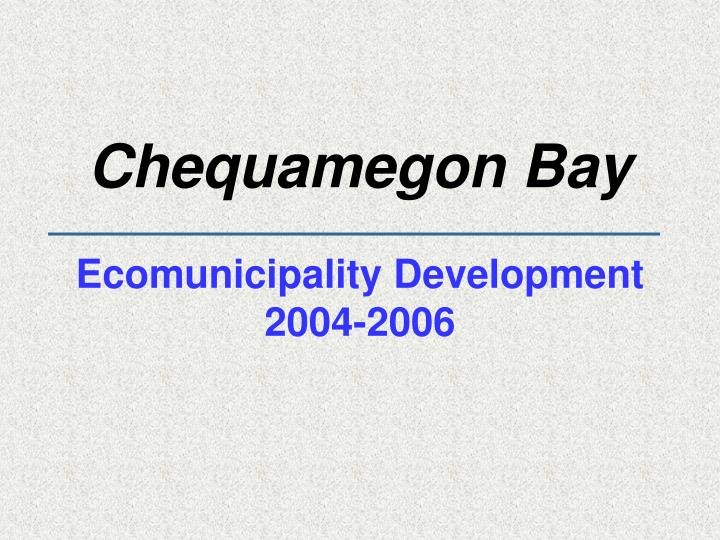 Chequamegon Bay