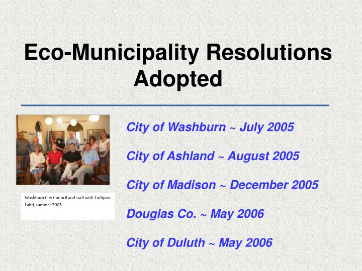 Eco-Municipality Resolutions Adopted