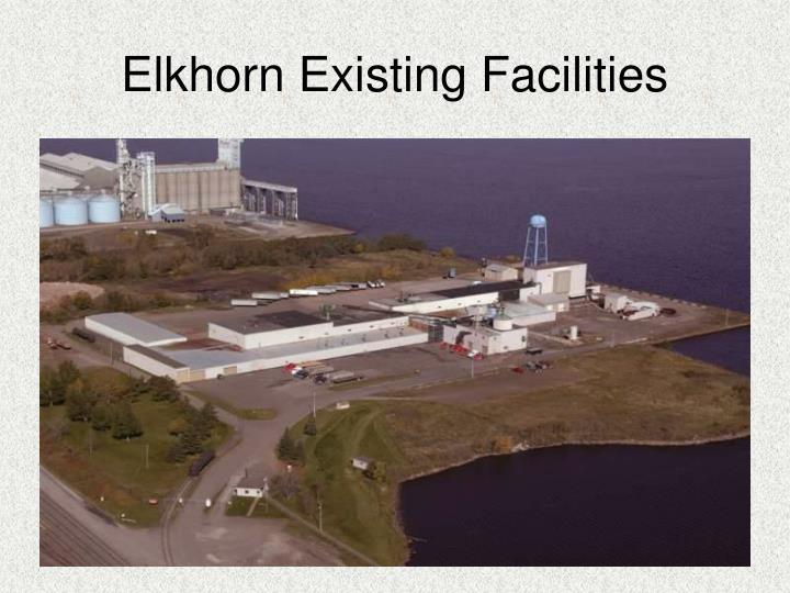 Elkhorn Existing Facilities