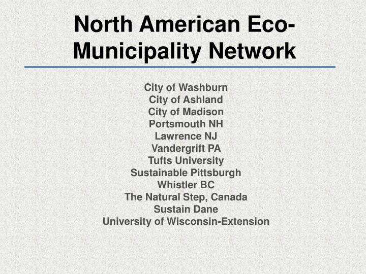 North American Eco-Municipality Network