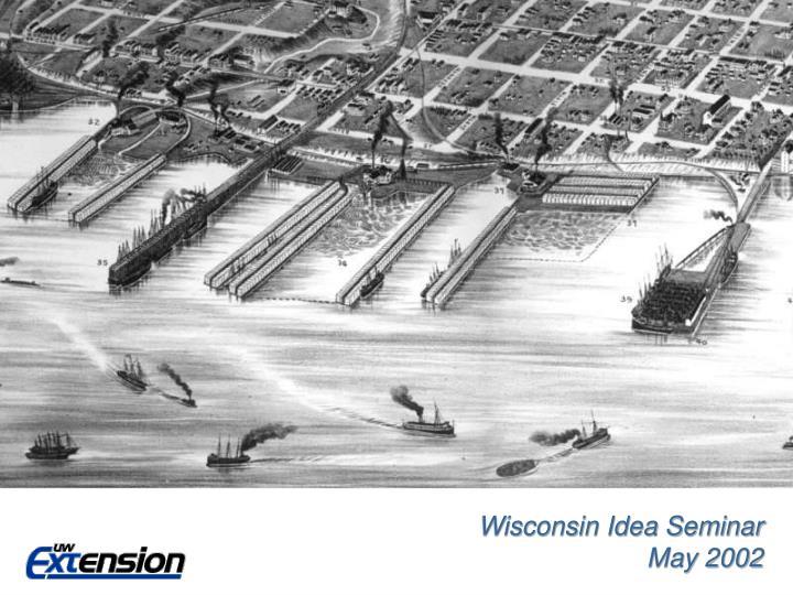 Wisconsin Idea Seminar