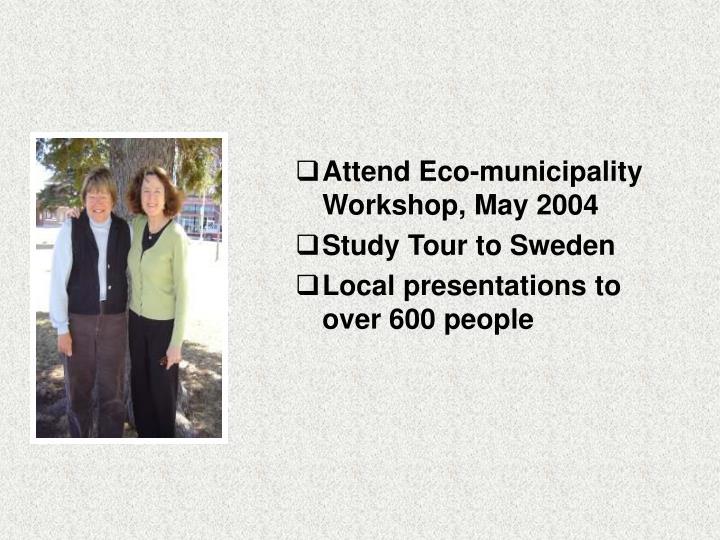 Attend Eco-municipality Workshop, May 2004