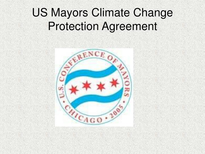 US Mayors Climate Change Protection Agreement