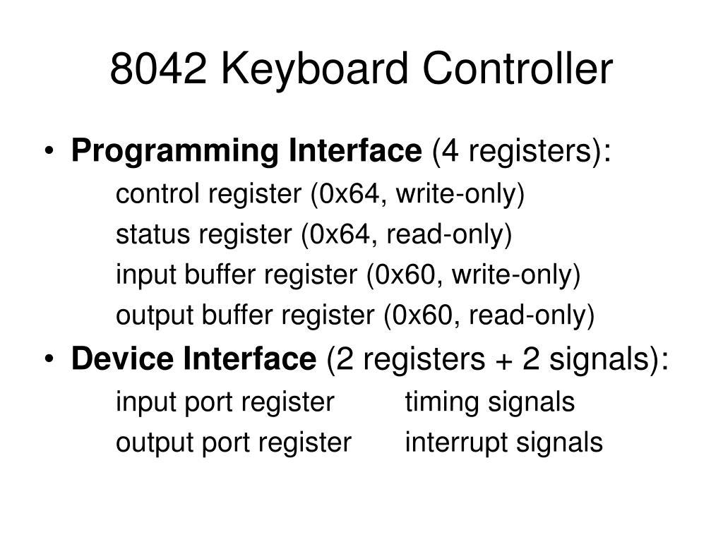 8042 Keyboard Controller