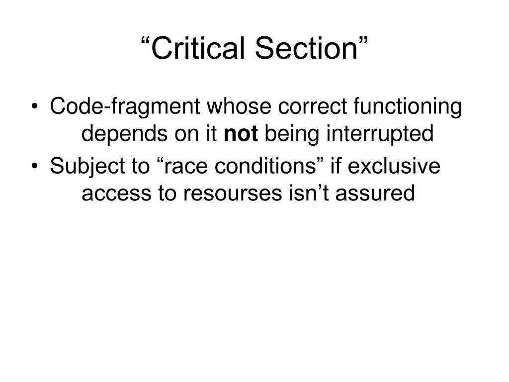 """""""Critical Section"""""""