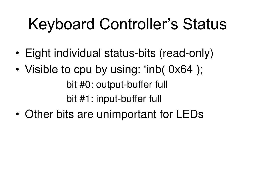 Keyboard Controller's Status