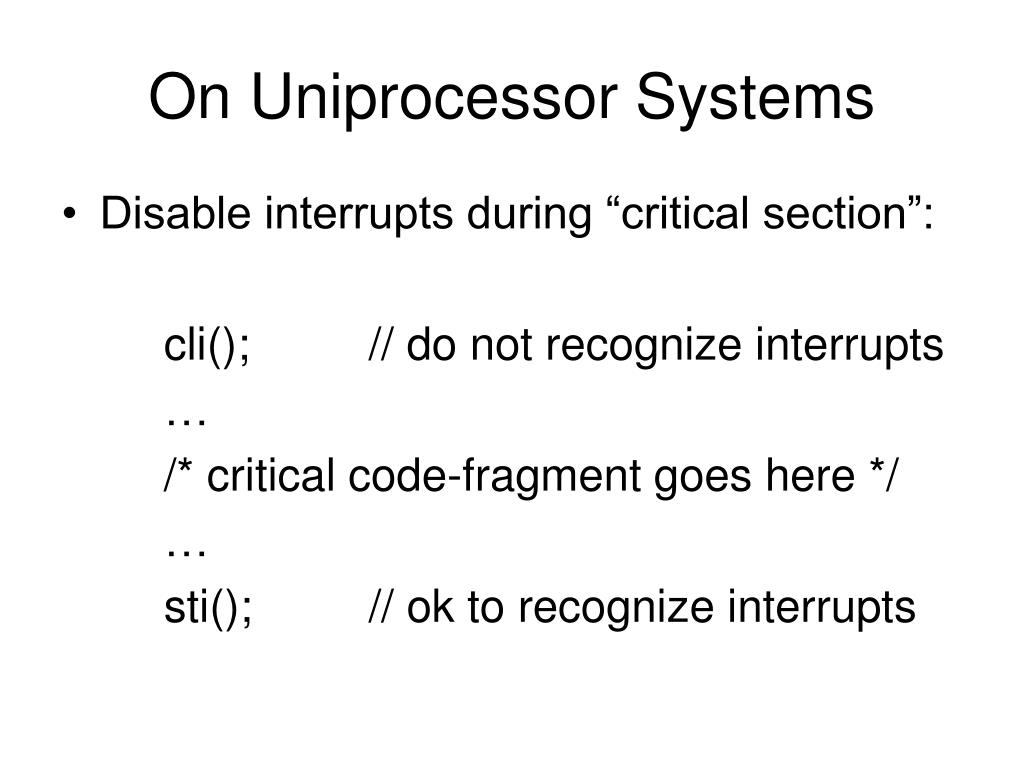 On Uniprocessor Systems
