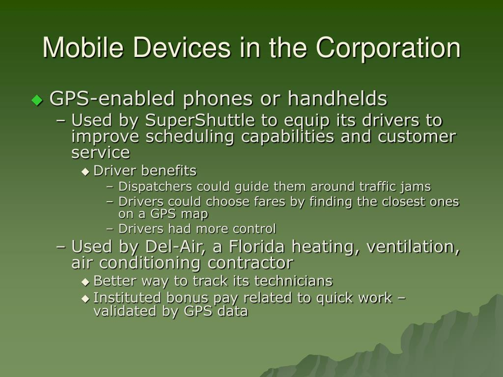 Mobile Devices in the Corporation