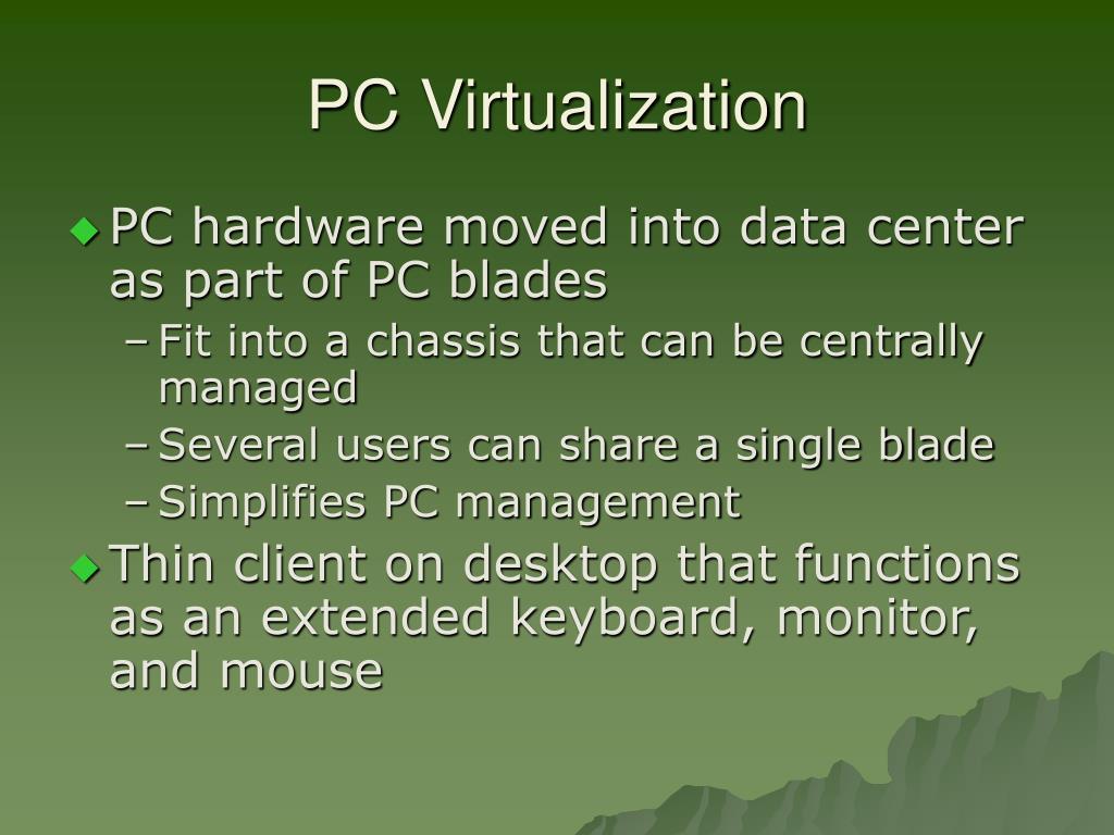 PC Virtualization
