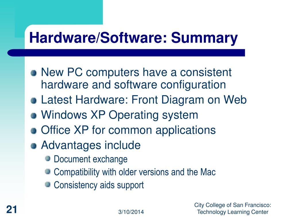 Hardware/Software: Summary