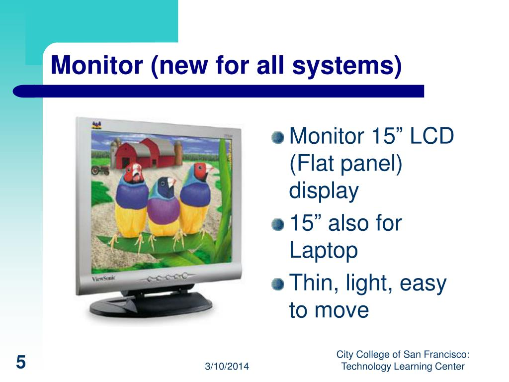 Monitor (new for all systems)