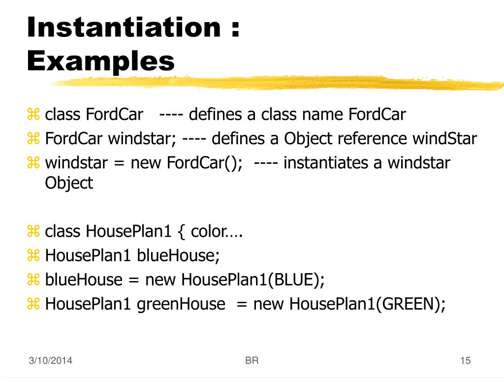 Instantiation : Examples