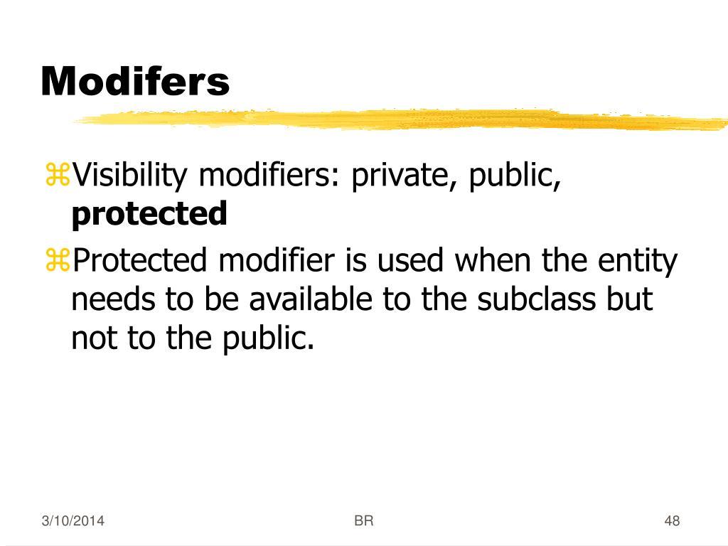 Modifers