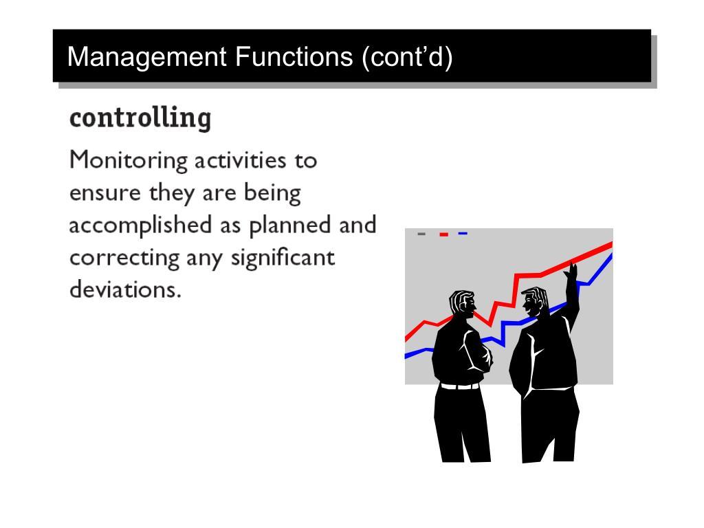 Management Functions (cont'd)