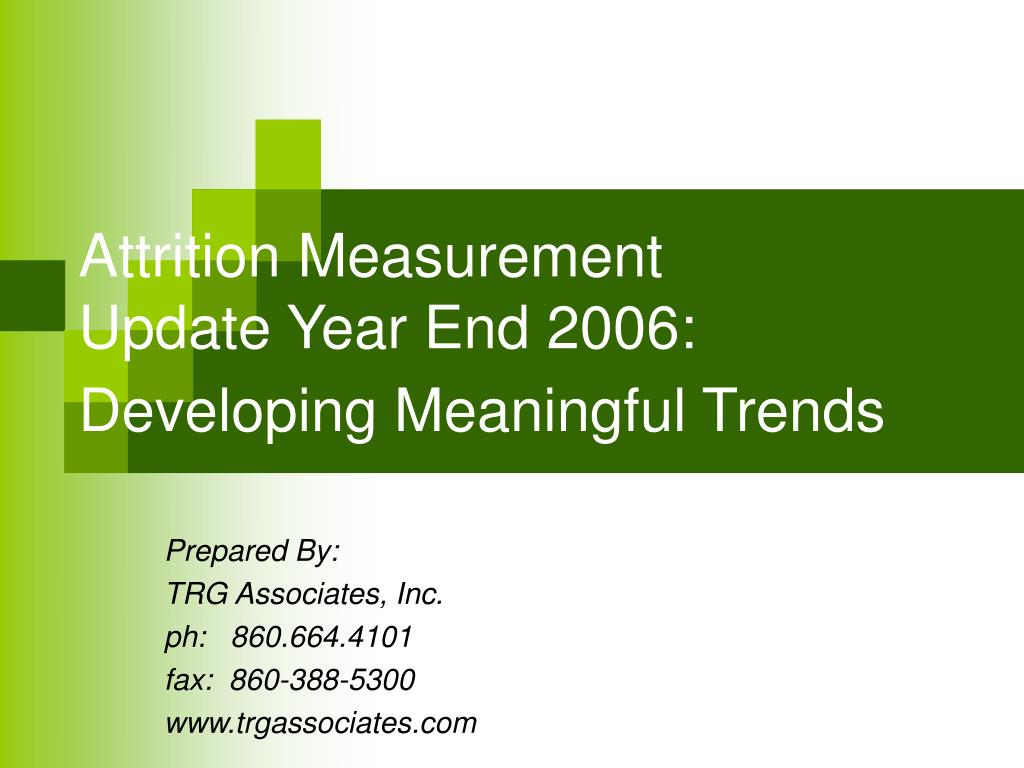attrition measurement update year end 2006 developing meaningful trends