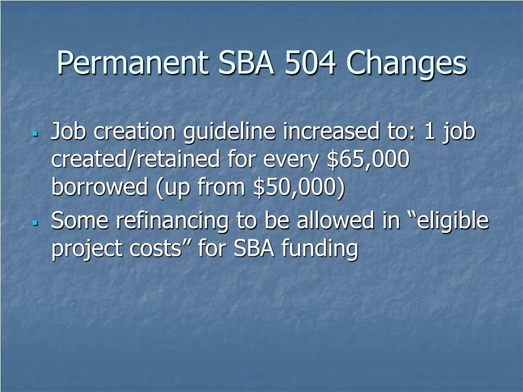 Permanent SBA 504 Changes
