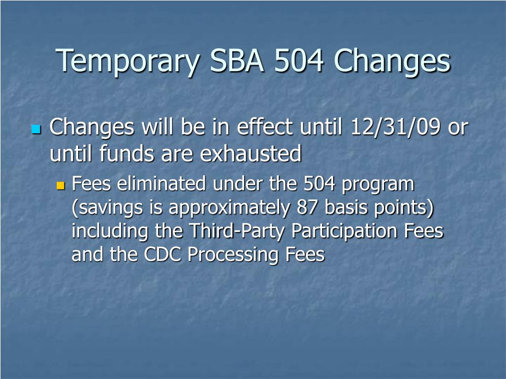 Temporary SBA 504 Changes