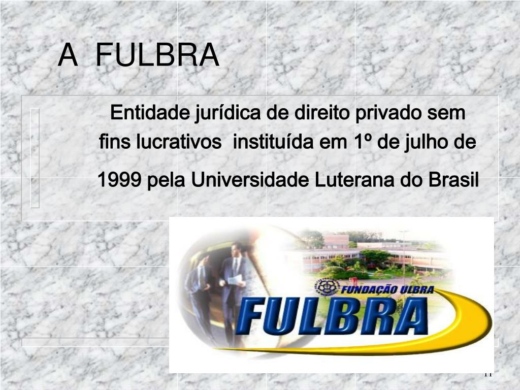 A  FULBRA