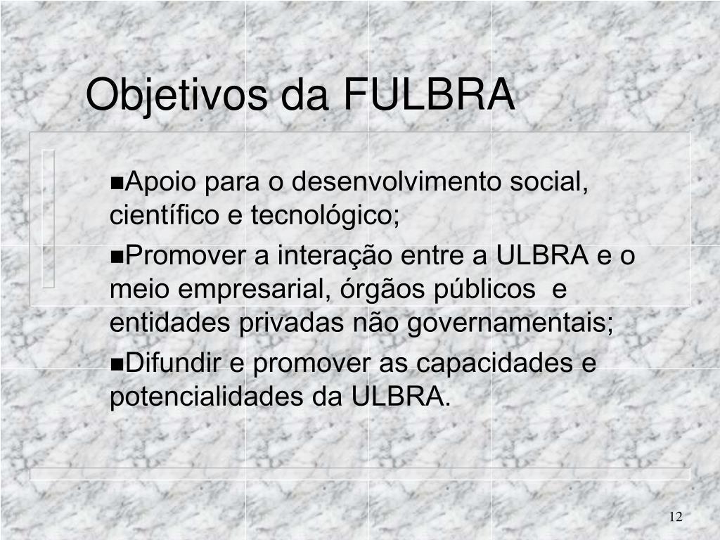 Objetivos da FULBRA