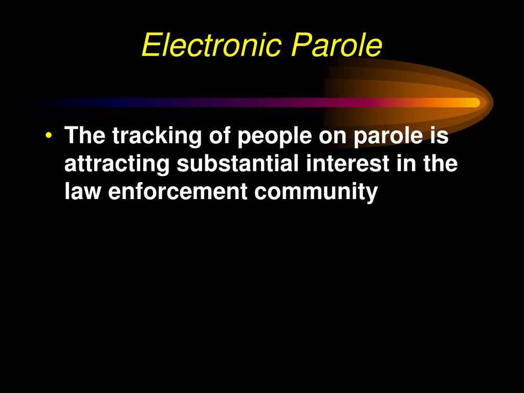 Electronic Parole