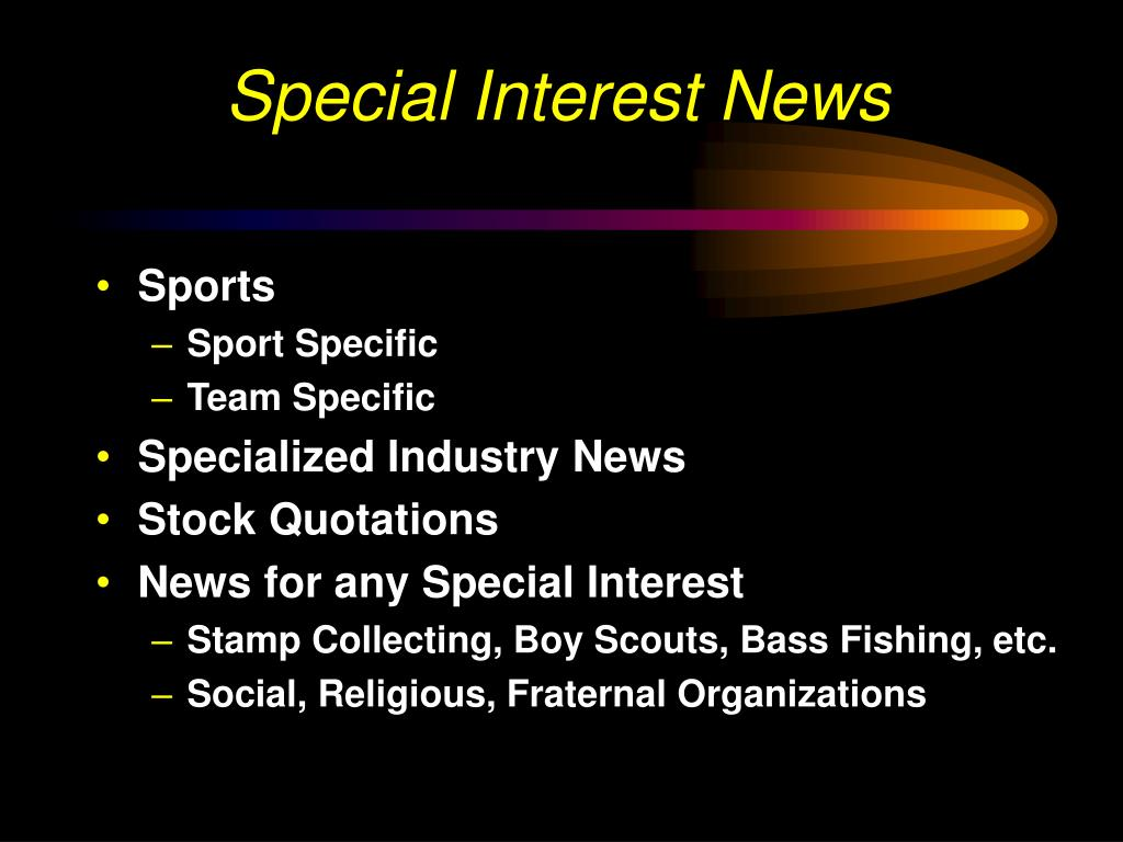 Special Interest News