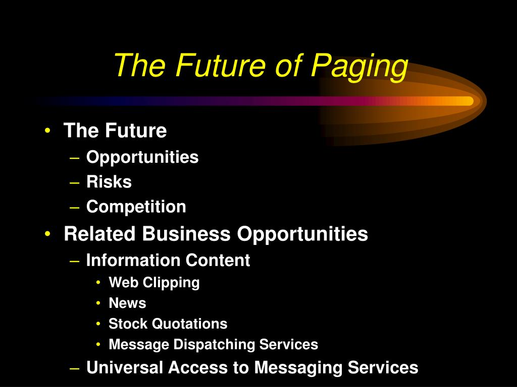The Future of Paging