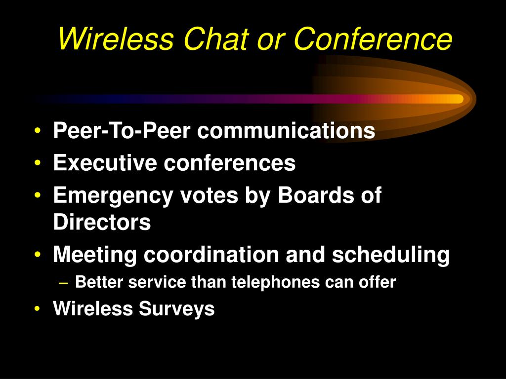 Wireless Chat or Conference