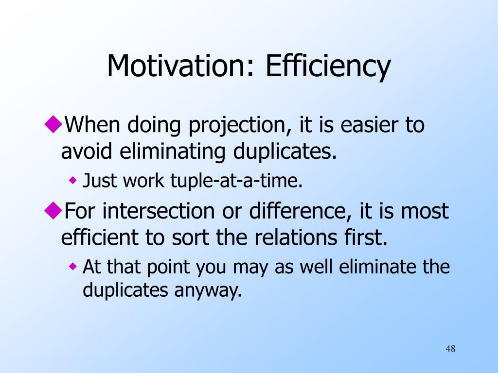 Motivation: Efficiency
