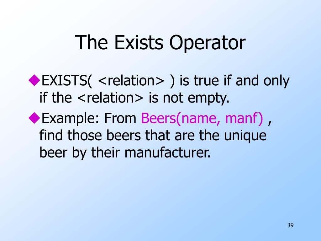 The Exists Operator
