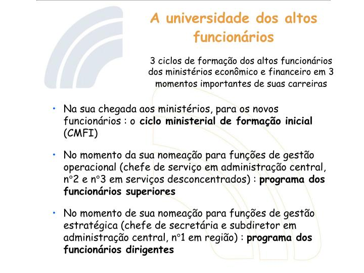 A universidade dos altos funcion rios