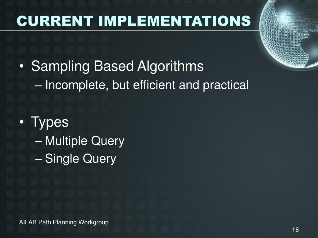 CURRENT IMPLEMENTATIONS