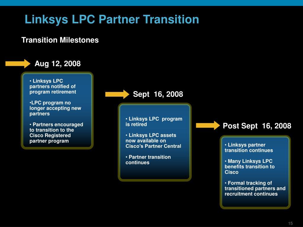 Linksys LPC Partner Transition