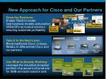 new approach for cisco and our partners