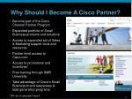 why should i become a cisco partner