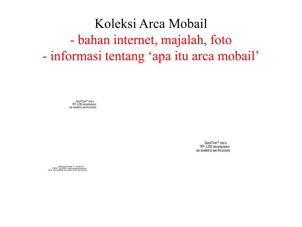 Koleksi Arca Mobail