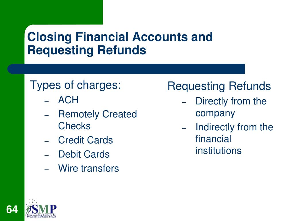 Closing Financial Accounts and Requesting Refunds