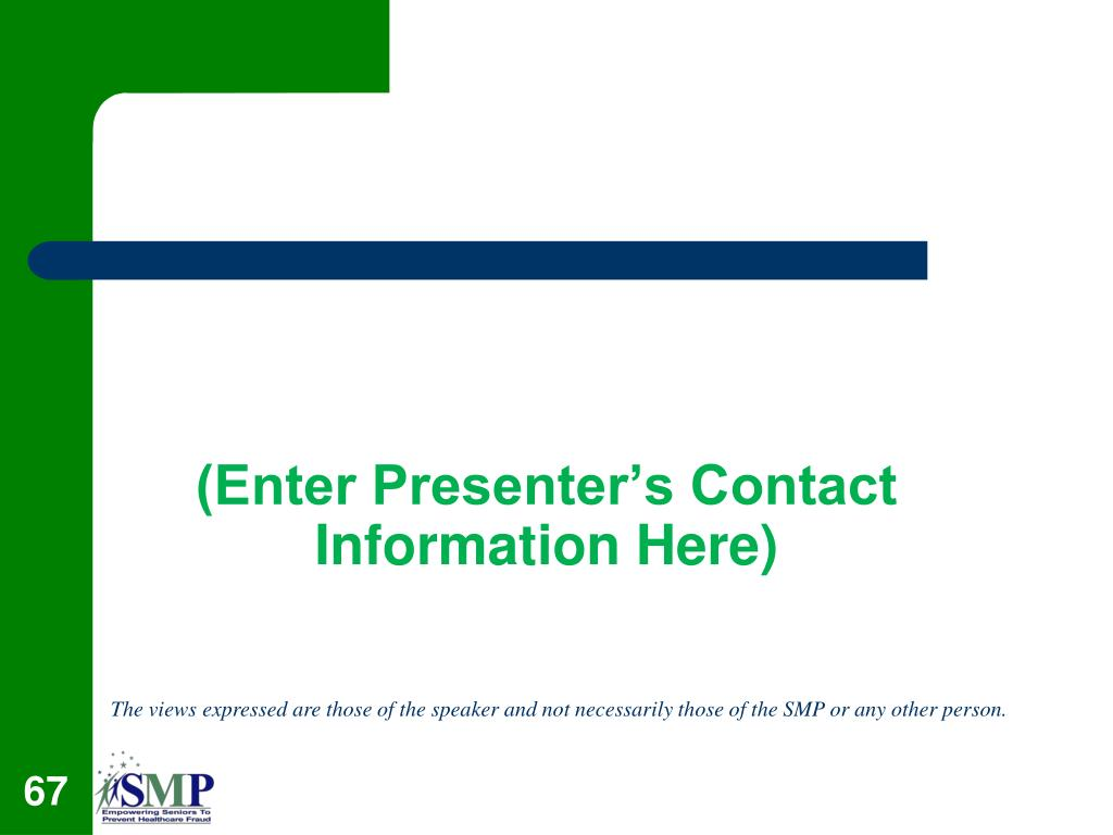 (Enter Presenter's Contact Information Here)