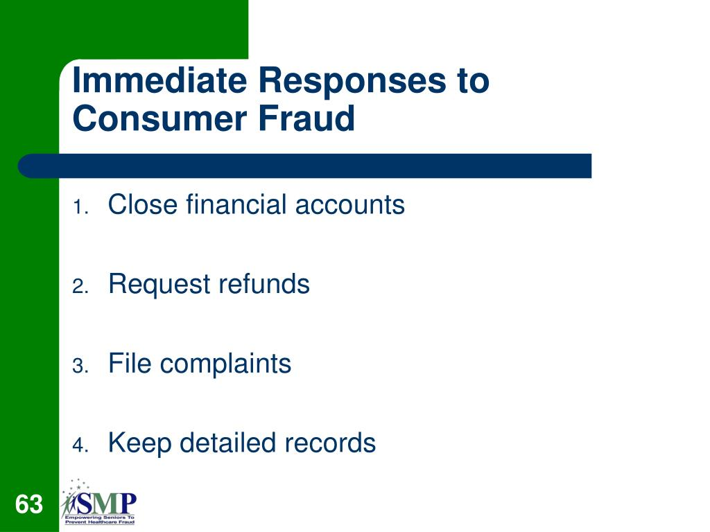 Immediate Responses to Consumer Fraud