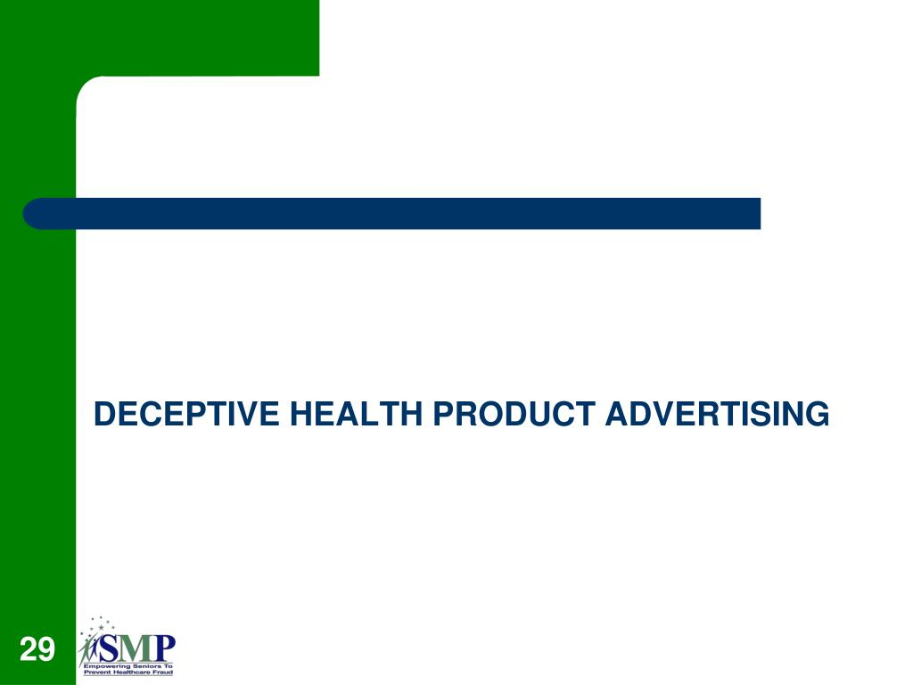 DECEPTIVE HEALTH PRODUCT ADVERTISING