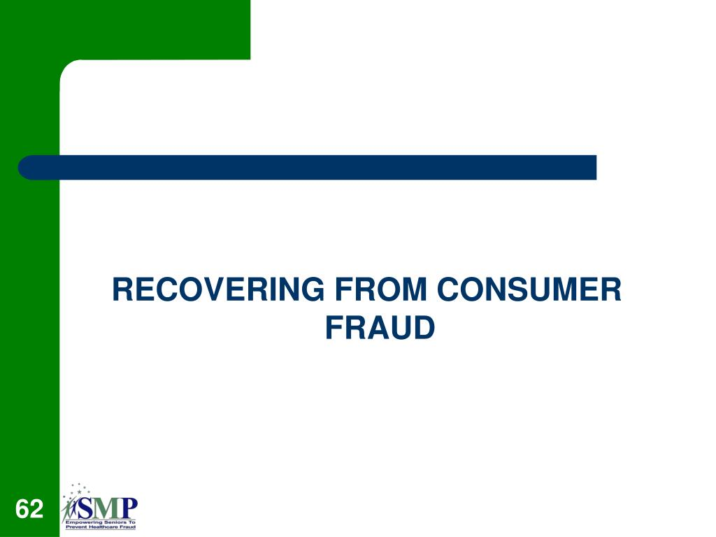 RECOVERING FROM CONSUMER FRAUD