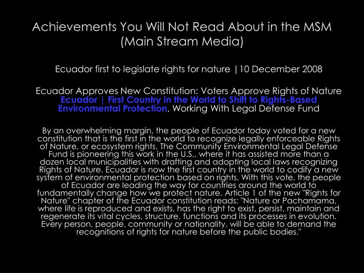 Achievements You Will Not Read About in the MSM (Main Stream Media)