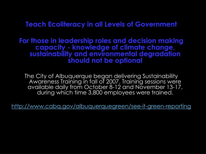 Teach Ecoliteracy in all Levels of Government