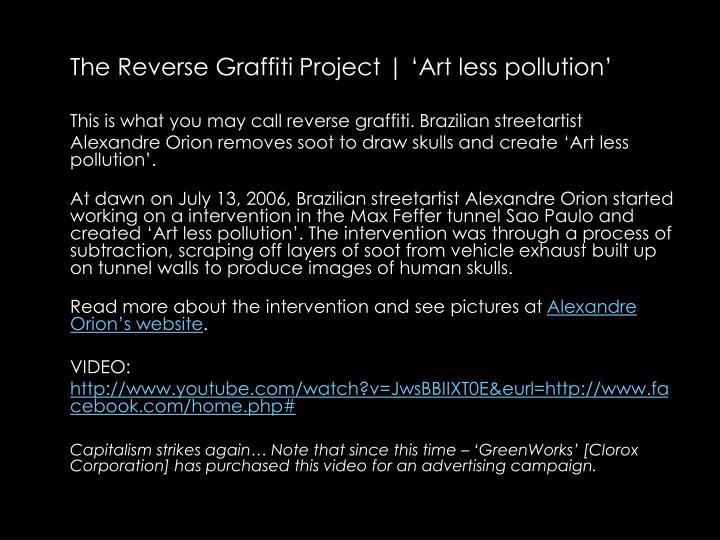 The Reverse Graffiti Project | Art less pollution