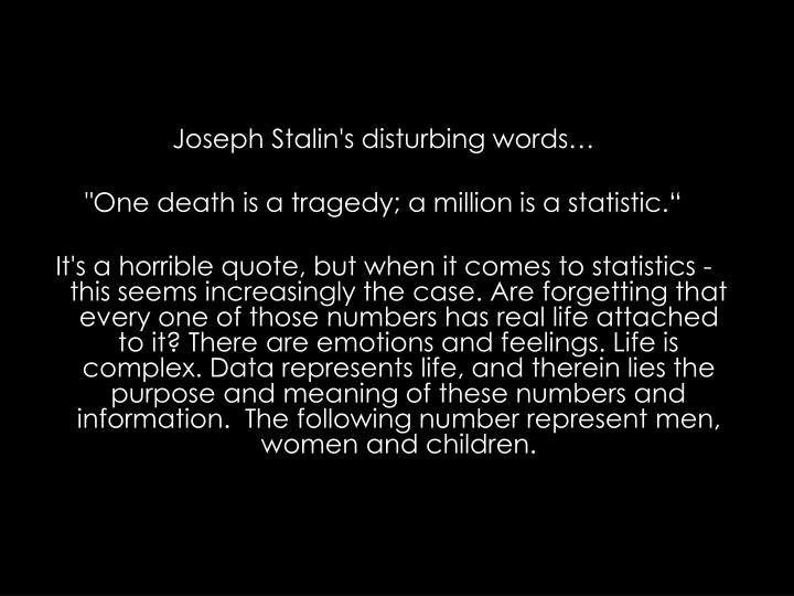 Joseph Stalin's disturbing words