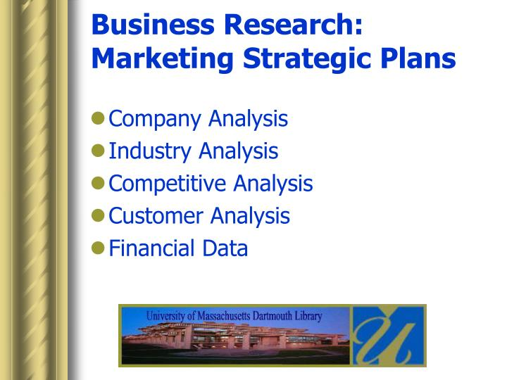 Business research marketing strategic plans