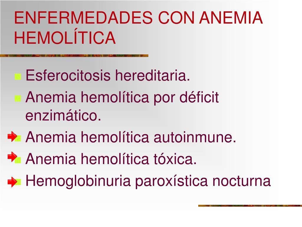 ENFERMEDADES CON ANEMIA HEMOLÍTICA
