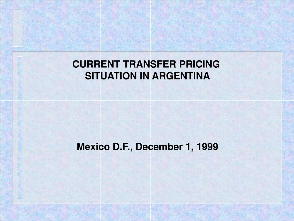CURRENT TRANSFER PRICING