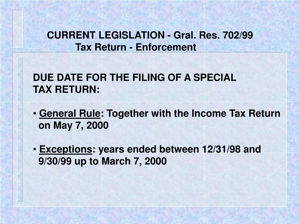 CURRENT LEGISLATION - Gral. Res. 702/99